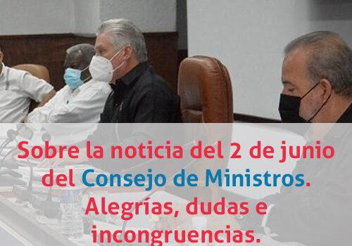 Sobre la noticia del 2 de junio 2021 del Consejo de Ministros. Alegrías, dudas e incongruencias.